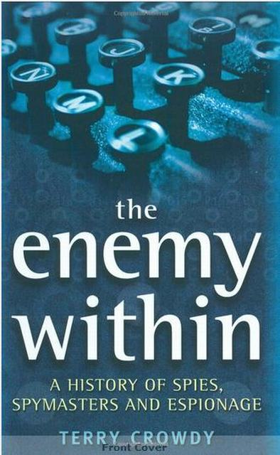 Enemy Within. A History of Espionage