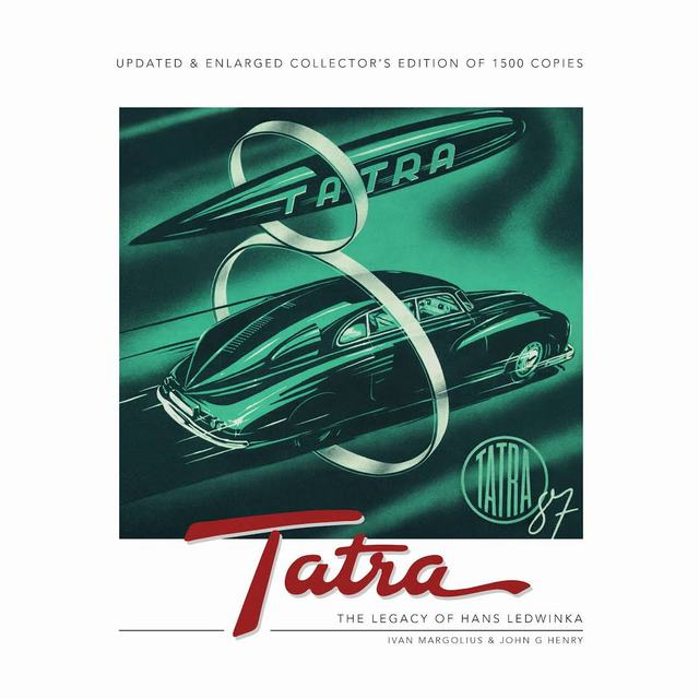 Tatra. The Legacy of Hans Ledwinka