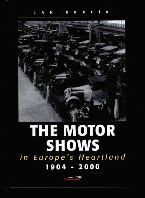 The Motor Shows in Europe's Heartland 1904-2000